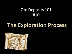 Ore Deposits 101 - Part 10 - Exploration Process